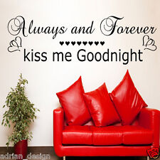 Always and Forever Kiss me Goodnight, Lovely Wall Transfer Glossy Sticker Quote