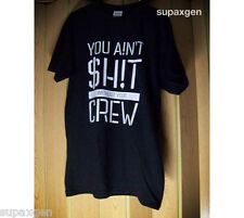 You Ain't Sh!t without your Crew tshirt tee - 2NE1 CL Dara Bom Minzy street