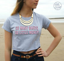* So Many Bands So Little Money Crop Top Tumblr Fashion Fresh Band Boy Dope *