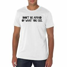 Men's Don't Be Afraid Of What You See T Shirt Color White mma muay thai boxing