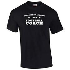 Of Course I'm Awesome I'm A Football Coach Mens Big And & Tall Funny T-Shirt Tee