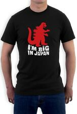 I'm Big in Japan T-Shirt Funny Cute Birthday Xmas Gift Sci-Fi Geek Tee College