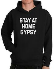 Stay Home Gypsy Hoodie Hipster Fashion Style Dope Cool Swag Pullover Hooded Top