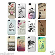 Famous Quote & Saying Phone Cases *iPod 4th,5th Gen* *Samsung Galaxy S5*