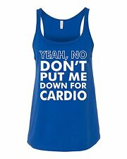 Don't Put Me Down For Cardio Women's Tank Top- Workout Tank Tops- Funny Tank Top