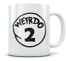 Weirdo 2 - Compatible Weirdness - Funny Ceramic Ceramic Tea Coffee Mug
