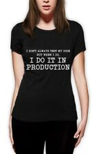 I Don't Always Test My Code - Funny Coder Programmer Women T-Shirt Geek Gift