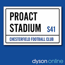Chesterfield Football Club Proact Stadium Street Sign A5 & A4 sizes