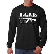 DADD Dads Against Daughters Dating AK-47 Father Funny Long Sleeve T-Shirt Tee
