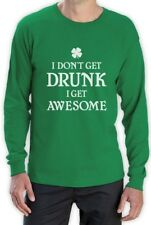 I Don't Get Drunk I Get Awesome - St Patrick's Gift Long Sleeve T-Shirt Funny