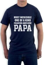 Most Incredible One Of A Kind Freakin Awesome PAPA T-Shirt Gift Idea