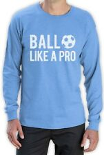 Soccer - Ball Like a Pro Gift for Soccer Lovers / Fans Long Sleeve T-Shirt Cool