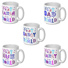 The Best Dad,Daddy,Mum,Nanna,Nanny In The World Mug Gift Tea Coffee Office Cup