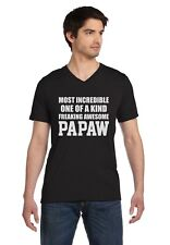 Most Incredible One Of A Kind Freaking Awesome PAPAW Grandpa V-Neck T-Shirt Gift
