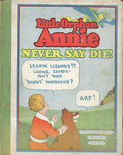 Little Orphan Annie - Never Say Die! by Harold Gray 1930 1st. Ed. VG