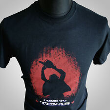 Come To Texas T Shirt Texas Chainsaw Massacre Cult Horror Movie Tee