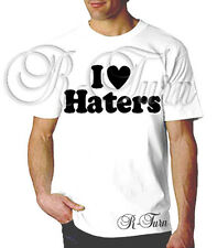 I Love Haters  Sex Tits FUNNY RUDE SEX HUMOR OFFENSIVE HUMOR T- shirt