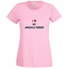I LOVE MY AIREDALE TERRIER WOMENS T SHIRT DOG BREEDS