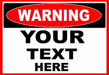 WARNING  (YOUR TEXT HERE)  OSHA Decal   Free Shipping