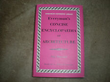 Everymans Concise Encyclopaedia of Architecture by Martin S.Briggs