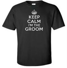 Keep Calm I'm The Groom Mens T-Shirt Wedding Bachelor Party Marriage Mens Tee
