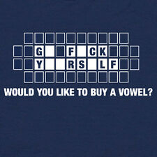 Would You Like to Buy a Vowel Go F*ck Yourself Funny offensive vintage T SHIRT
