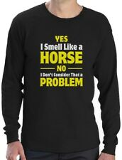 Smell Like a Horse Funny Gift for Horse Lover Riding Long Sleeve T-Shirt