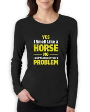 Smell Like a Horse Funny Gift for Horse Lover Riding Women Long Sleeve T-Shirt