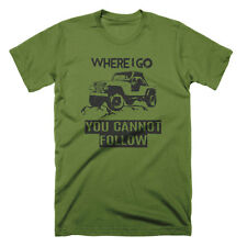 Where I Go You Cannot Follow T Shirt Funny Jeep Shirt Cool Graphic Tees Off Road