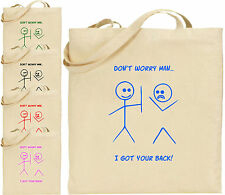 Don't Worry Man Got Your Back Large Cotton Tote Shopping Bag Birthday Gift Xmas