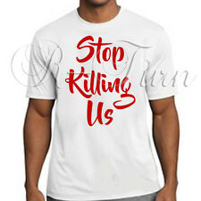 Stop Killing Us Black Lives Matter Tee Support Racial Equality T-shirt d