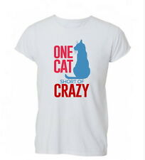 One Cat Short Of Crazy Funny Lady Kitten Feline Mens Womens TShirt T-Shirt