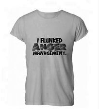 I Flunked Anger Management Angry Funny Womens Mens T-Shirt Grey