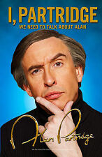 I, Partridge: We Need to Talk About Alan by Alan Partridge (Paperback, 2011)