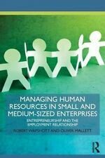 Managing Human Resources in Small and Medium-Sized Enterprises: Entrepreneurship