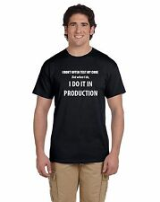 I don't often test my code I do it in production Men's T-shirt Geek Coding