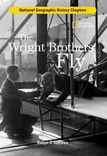 The Wright Brothers Fly (National Geographic History Chapters) by Robyn O'Sulliv