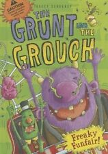 Freaky Funfair (Grunt and the Grouch) by Tracey Corderoy