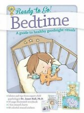 Ready to Go! Bed Time: A Guide to Healthy Goodnight Rituals (Ready to Go!) by Ja