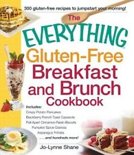 The Everything Gluten-Free Breakfast and Brunch Cookbook: Includes Crispy Potato
