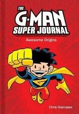 The G-Man Super Journal: Awesome Origins (Amp Comics for Kids) by Chris Giarruss