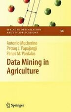 Data Mining in Agriculture (Springer Optimization and its Applications) by Anton