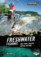 Freshwater Fishing: Bass, Trout, Walleye, Catfish, and More (Great Outdoors Spor