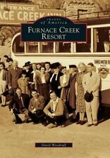 Furnace Creek Resort (Images of America) by Special Collections Cataloguer Resou