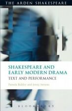 Shakespeare and Early Modern Drama: Text and Performance by Pamela Bickley