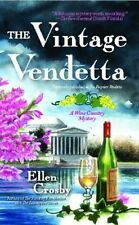 The Vintage Vendetta: A Wine Country Mystery by Ellen Crosby