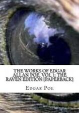 The Works of Edgar Allan Poe, Vol 1: The Raven Edition [Paperback] by Edgar Alla