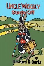 Uncle Wiggily Starts Off by Howard R Garis
