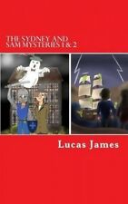 The Sydney and Sam Mysteries 1 & 2 by Lucas James