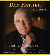 Rather Outspoken: My Life in the News (Playaway Adult Nonfiction) by Dan Rather